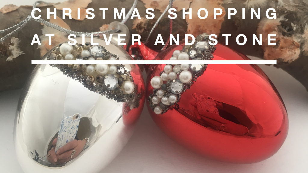 christmas shopping @Silver and Stone Jewellery